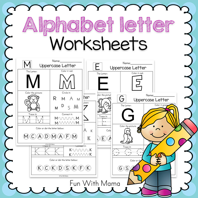 Alphabet Letter Worksheets - Fun with Mama