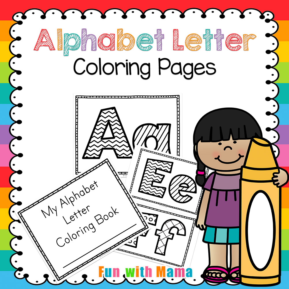Alphabet Letter Coloring Pages Book - Fun with Mama
